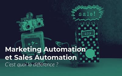 Quelle est la différence entre Marketing Automation et Sales Automation ?