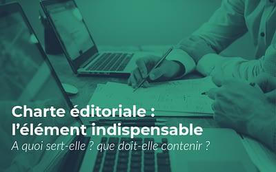 Charte éditoriale : pourquoi vous ne pouvez pas vous en passer ?