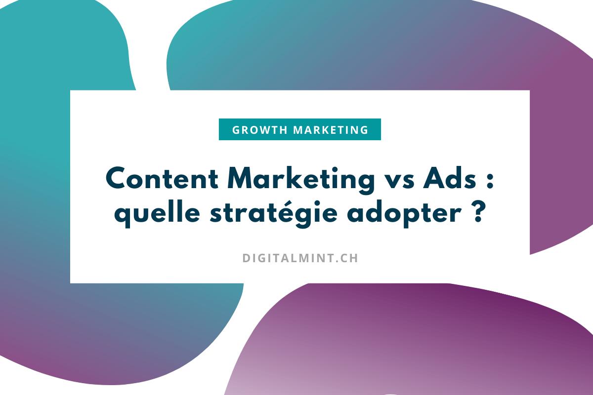 Content Marketing ou publicité en ligne : que choisir ?