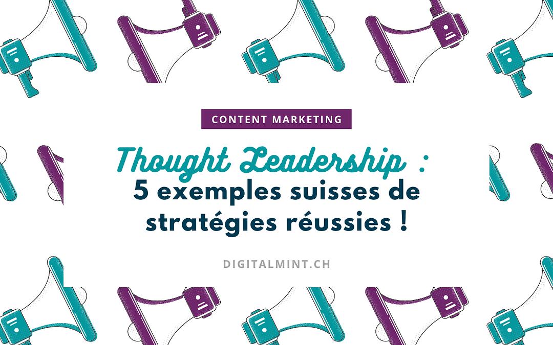 Thought Leadership : montrez votre expertise grâce à votre stratégie de contenu !