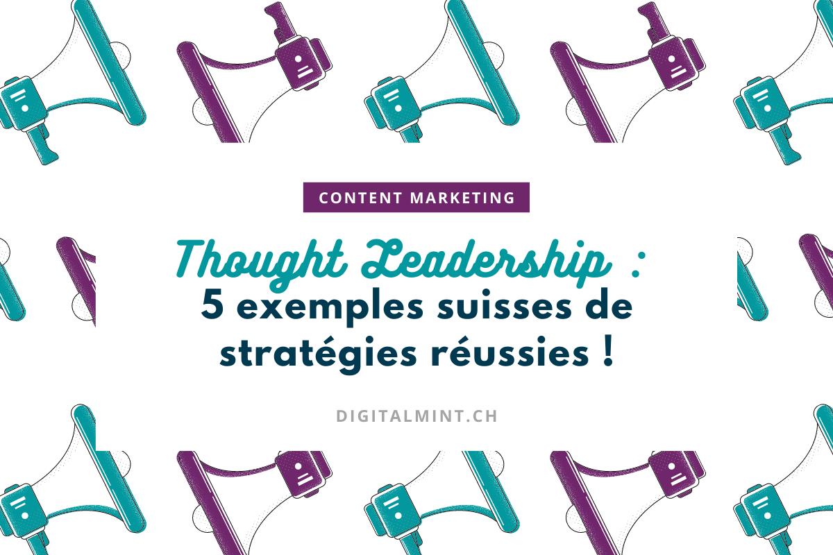Stratégie de Thought Leadership : montrez que l'expert, c'est vous !