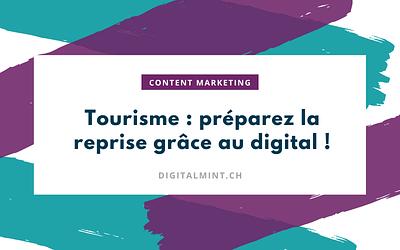 Pourquoi le Content Marketing représente-t-il une si grande opportunité pour les acteurs suisses du tourisme ?