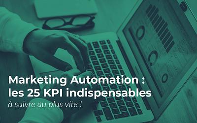 Marketing Automation : les 25 KPI indispensables!