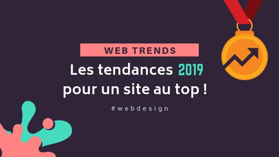 Toutes les tendances web design 2019 pour un site au top !