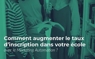 Écoles : remplissez vos classes grâce à l'Automation !